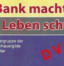 DVD- Die Bank macht uns das Leben schwer – ist da!!!